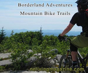 Borderlands New England Mountain Biking Hiking Trail System Maine NH VT Quebec Canada