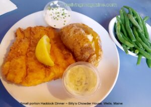 Maine Haddock Dinner, small portion Billy's Lobster House